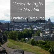 Londres y Edimburgo. ¡Nuevos Cursos de Idiomas en Navidad!